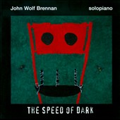 John Wolf Brennan: The Speed of Dark