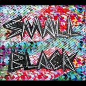 Small Black: Small Black [EP] [Digipak]