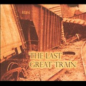 8084: The Last Great Train [Digipak]