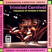 Steel Band/Tobago: Trinidad Carnival: Steelbands of Trinidad & Tobago