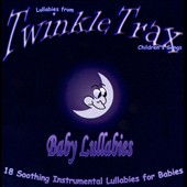 Various Artists: Lullabies From Twinkle Trax Children's Songs: Baby Lullabies: 18 Soothing Lullabies For Babies