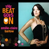 Emilie-Claire Barlow: The Beat Goes On [Digipak]
