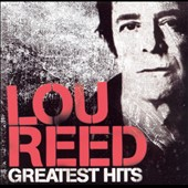 Lou Reed: NYC Man: Greatest Hits