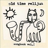 Old Time Relijun: Songbook, Vol. 1