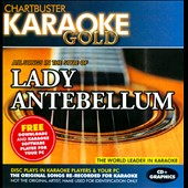 Karaoke: Karaoke Gold In the Style of Lady Antebellum