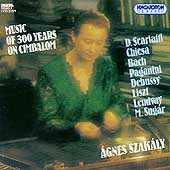 Music of 300 Years on Cimbalom / Agnes Szakály