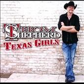 Thom Shepherd: Texas Girls [Digipak]