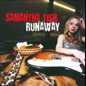 Samantha Fish: Runaway