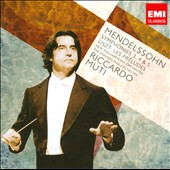 Mendelssohn: Symphonies 3, 4 & 5; Liszt: Les Pr&eacute;ludes / Muti, Philadelphia, Philharmonia