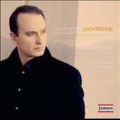 Schumann: Dichterliebe; Schubert: Songs / Daniel Behle, tenor, Andy Miles, clarinet