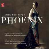 Phoenix: Works for solo oboe by Patterson, Vaughan Williams & Howells / Emily Pailthorpe, oboe