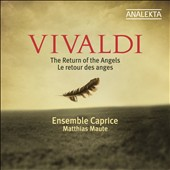Vivaldi: The Return of the Angels / Ensemble Caprice