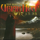 Uriah Heep: Wizards: The Best of Uriah Heep