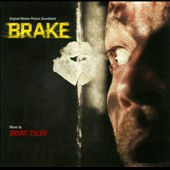 Brian Tyler: Brake [Original Motion Picture Soundtrack]
