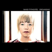Randi Tytingvåg: Grounding [Digipak]