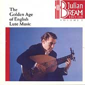 Julian Bream Edition Vol 1 -Golden Age of English Lute Music