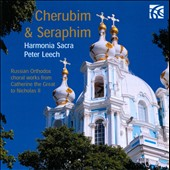 Cherubim & Seraphim - Russian Orthodox choral works from Catherine the Great to Nicholas II / Harmonia Sacra