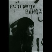 Patti Smith: Banga [Deluxe Edition] [Limited]