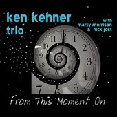 Ken Kehner: From This Moment On
