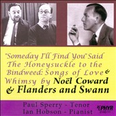 Songs of Love and Whimsy by Noel Coward & Flanders and Swann / Paul Sperry, tenor; Ian Hobson, piano