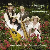Mill Run Dulcimer Band: Roses & Memories