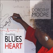 Dorothy Moore: Awaiting Blues Heart *