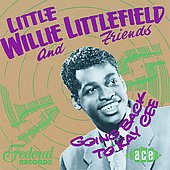 Little Willie Littlefield: Going Back to Kay Cee