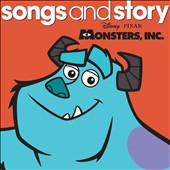 Disney: Songs and Story: Monsters, Inc.