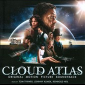 Johnny Klimek/Reinhold Heil/Tom Tykwer: Cloud Atlas [Original Motion Picture Soundtrack]