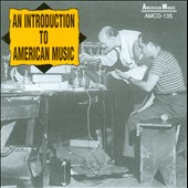 Various Artists: An  Introduction to American Music