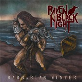 Raven Black Night: Barbarian Winter