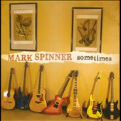 Mark Spinner: Sometimes
