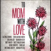 Various Artists: To Mom, With Love