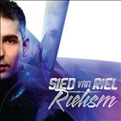 Sied Van Riel: Rielism *