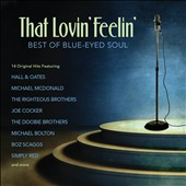 Various Artists: That Lovin' Feelin': Best of Blue-Eyed Soul