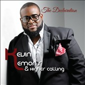 Kevin Lemons and Higher Calling: The Declaration