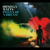 Ohmega Watts: Pieces of a Dream [Digipak]