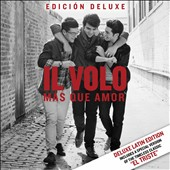 Il Volo (Italy): Más Que Amor [CD/DVD Deluxe Version]