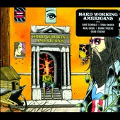 Hard Working Americans: Hard Working Americans [Digipak]