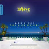Various Artists: Hotel Es Vive Ibiza Spa & Pool Sessions, Vol. 2