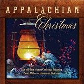 Jim Hendricks/Scott Miller (Celtic): Appalachian Christmas: an Old-Time Country Christmas