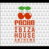 Various Artists: Pacha Ibiza House Anthems [Digipak]