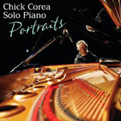 Chick Corea: Solo Piano: Portraits *