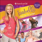 Original Soundtrack: American Girl: Isabelle Dances into the Spotlight