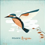 Prawn: Kingfisher [Digipak]