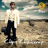 Chris Chickering: Shine [Digipak]