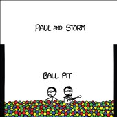 Paul & Storm: Ball Pit [Digipak]
