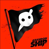 Knife Party: Abandon Ship *