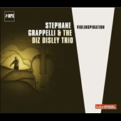 The Diz Disley Trio/Stéphane Grappelli: Violinspiration
