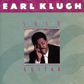 Earl Klugh: Solo Guitar